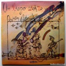 Discos de vinilo: QUINTÍN CABRERA - UN LARGO ABRAZO DE AGUA - LP GUIMBARDA 1979 GATEFOLD CON LIBRETO BPY. Lote 243646500