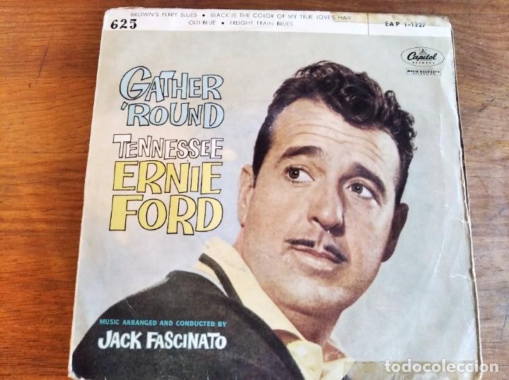 TENNESSEE ERNIE FORD - GATHER' ROUND **** RARO EP ESPAÑOL 1960 (Música - Discos de Vinilo - EPs - Jazz, Jazz-Rock, Blues y R&B)