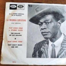 Discos de vinilo: NAT KING COLE - LA INGENUA EXPLOSIVA BSO **** RARO SINGLE ESPAÑOL 1965. Lote 243669130
