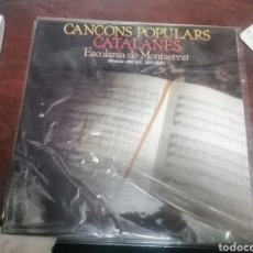 Discos de vinilo: EXPRU LP CANCONS POPULARS CATALANES ESCOLANIA MONTSERRAT IRINEU SEGARRA MUY BUEN ESTADO 1981. Lote 243681795