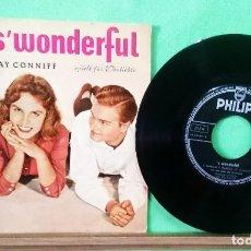 Discos de vinilo: RAY CONNIFF.SWONDERFUL.PHILIPS.EP 4 CANCIONES .LIMPIO,TRATADO CON ALCOHOL ISOPROPÍLICO - AZ. Lote 243691495