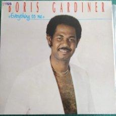 Discos de vinilo: BORIS GARDINER - EVERYTHING TO ME (LP, ALBUM) ES 1987. Lote 243775055
