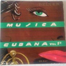 Discos de vinilo: ESTRELLAS DEL RITMO/ LOS ASERICANOS - MUSICA CUBANA (VOL. 1) BELTER - 1956. Lote 243780535