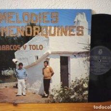 Discos de vinilo: LP MARCOS Y TOLO (DE MENORCA) - MELODIES MENORQUINES - DISCOS BCD (1980) - RARO Y BUSCADO.. Lote 243796650