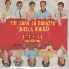 Discos de vinilo: 45 GIRI I RIBELLI CHI SARA' LA RAGAZZA DEL CLAN /QUELLA DONNA CLAN CELENTANO ITALY. Lote 243797285
