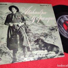Discos de vinilo: ATAHUALPA YUPANQUI LUNA TUCUMANA/LA OLVIDADA +2 EP 7'' 1958 ODEON ARGENTINA. Lote 243800110