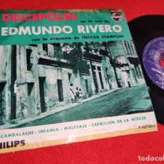 Discos de vinilo: EDMUNDO RIVERO & HECTOR STAMPONI CAMBALACHE/INFAMIA +2 EP 7'' PHILIPS ARGENTINA TANGO. Lote 243803905