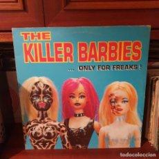 Discos de vinilo: THE KILLER BARBIES / .... ONLY FOR FREAKS ! / SUBTERFUGE RECORDS 1996. Lote 243828695
