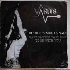 "Discos de vinilo: VARDIS - GARY GLITTER PART ONE / TO BE WITH YOU 7"" 1982 SINGLE PROMOCIONAL ESPAÑOL NWOBHM. Lote 243844225"
