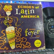 Discos de vinilo: GEORGE FEYER LP 10'' ECHOES OF LATÍN AMÉRICA U.S.A. 1954. Lote 243846265