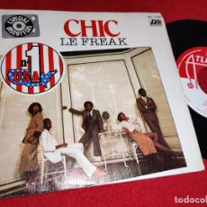 Discos de vinilo: CHIC LE FREAK/SAVOIR FAIRE 7'' SINGLE 1978 ATLANTIC ESPAÑA SPAIN. Lote 243851550