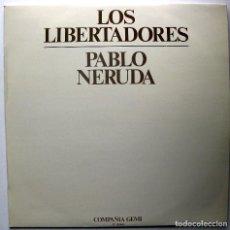 Discos de vinilo: COMPAÑIA GEMI - LOS LIBERTADORES, PABLO NERUDA - LP MOVIEPLAY 1979 BPY. Lote 243853910