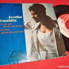 Discos de vinilo: ARETHA FRANKLIN LA CASA QUE JACK CONSTRUYO/REZO UNA PEQUEÑA ORACIÓN 7'' SINGLE 1968 ATLANTIC ESPAÑA. Lote 243854475