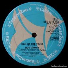 Discos de vinilo: BOB JAMES - SIGN OF THE TIMES / WESTCHESTER LADY - TAPPAN ZEE - 1981 - EDICIÓN AMERICANA - JAZZ. Lote 243861105
