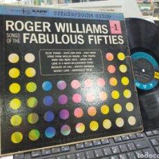 Discos de vinilo: ROGER WILLIAMS SONGS OF THE FABULOUS FIFTIES PARTE 1 LP U.S.A. 1960. Lote 243888205