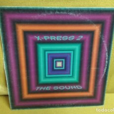 Discos de vinilo: X-PRESS 2 - THE SOUND. Lote 243893830