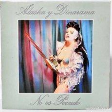 Discos de vinilo: ALASKA Y DINARAMA - NO ES PECADO. LP. Lote 243897155