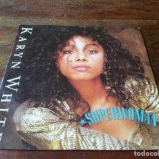 Discos de vinilo: KARYN WHITE - SUPERWOMAN, THE WAY YOU LOVE ME - SINGLE ORIGINAL WARNER RECORDS 1988. Lote 243901500