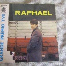 Discos de vinilo: RAPHAEL GRANDE PREMIO TVE.YO SOY AQUEL - ALVORADA H 11099 . PORTUGAL. Lote 243906505