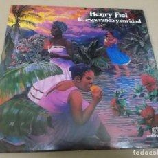 Discos de vinilo: HENRY FIOL (LP) FE, ESPERANZA Y CARIDAD AÑO 1980 – EDICION U.S.A.. Lote 243913405