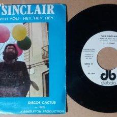 Discos de vinilo: YVES SINCLAIR / I WANNA BE WITH YOU / SINGLE 7 PULGADAS. Lote 243917000