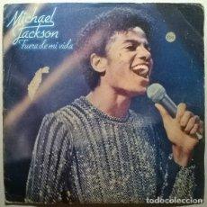 Discos de vinilo: MICHAEL JACKSON. FUERA DE MI VIDA/ SAL A BAILAR. EPIC, SPAIN 1979 SINGLE. Lote 243917490