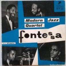 Discos de vinilo: MODERN JAZZ QUARTET. FONTESSA. VERSAILLES, FRANCE 1957 EP. Lote 243925865