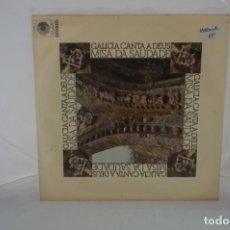 "Discos de vinilo: VINILO 12"" - LP - GALICIA CANTA A DEUS -. MISA DA SAUDADE / CLAVE. Lote 243928465"