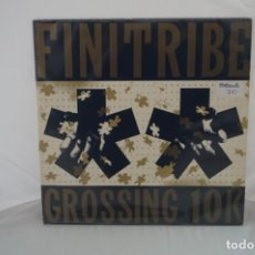 "Discos de vinilo: VINILO 12"" - LP - FINITRIBE GROSSING 10K - CREDITED / FINIFLEX. Lote 243928930"