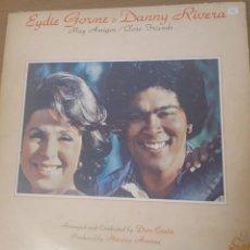Discos de vinilo: VINILO LP EYDIE GORME & DANNY RIVERA / MUY AMIGOS CLOSE FRIENDS. Lote 243938065