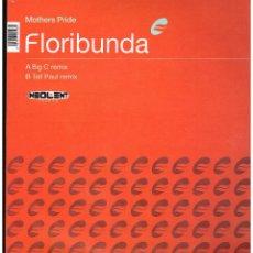 Discos de vinilo: MOTHERS PRIDE - FLORIBUNDA - MAXI SINGLE 1998 - ED. ESPAÑA. Lote 243962460