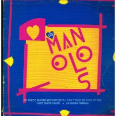 Discos de vinilo: LOS MANOLOS - NO PUEDO QUITAR MIS OJOS DE TI + 2 - MAXI SINGLE 1993 - ED. ESPAÑA. Lote 243966300