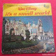 Discos de vinilo: WALT DISNEY. IT´S A SMALL WORLD. 1964. VER FOTOS.. Lote 243983535