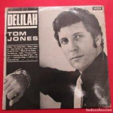 Discos de vinilo: TOM JONES. ´DELILAH´. 1968. DECCA.. Lote 243987235