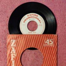Discos de vinilo: SINGLE JAVIER FLETA - HOY DE RODILLAS / TU NO TIENES CORAZON - ZAFIRO 00-37 - PROMO (-/VG++). Lote 243996600