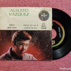 Discos de vinilo: EP ALBERTO VAZQUEZ - OLVIDALO / QUIERO CONTAR +2 - 45198 - MEXICO PRESS (VG+/VG+). Lote 244005950