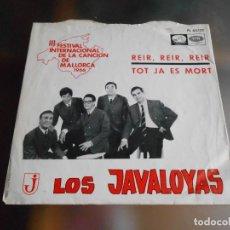 Discos de vinilo: JAVALOYAS, LOS - FESTIVAL DE MALLORCA -, SG, REIR, REIR, REIR + 1, AÑO 1966. Lote 244008060