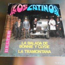 Discos de vinilo: CATINOS, LOS, SG, LA BALADA DE BONNIE Y CLYDE + 1, AÑO 1968. Lote 244016160