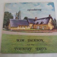 Discos de vinilo: INTRODUCING KIM JACKSON & THE COUNTRY EKO'S. HILLSIDE – HIL LP3003. UK 1975. CREO QUE DEDICACO. Lote 244027180