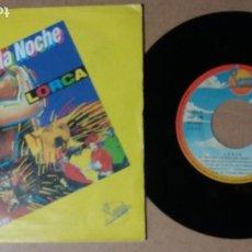 Discos de vinil: LORCA / RITMO DE LA NOCHE / SINGLE 7 PULGADAS. Lote 244160830