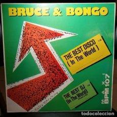 Discos de vinilo: DISCO VINILO 45 MAXI 12 BRUCE & BONGO – THE BEST DISCO (IN THE WORLD) MAX MUSIC 1987 ESPAÑA VG/VG. Lote 244179960