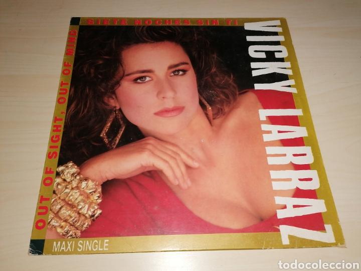 MAXI SINGLE VICKY LARRAZ - SIETE NOCHES SIN TI (Música - Discos de Vinilo - Maxi Singles - Otros estilos)