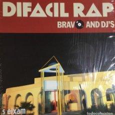 Discos de vinilo: BRAVO AND DJ´S - DIFACIL RAP. Lote 244186670