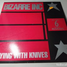 Discos de vinilo: MAXI - BIZARRE INC – PLAYING WITH KNIVES (6 DANCE REMIXES) - NM 468 MA ( VG+ / VG+) SPAIN 1991. Lote 244189960