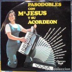 Discos de vinilo: Mª JESÚS Y SU ACORDEÓN – PASODOBLES CON Mª JESÚS Y SU ACORDEÓN. Lote 244190820