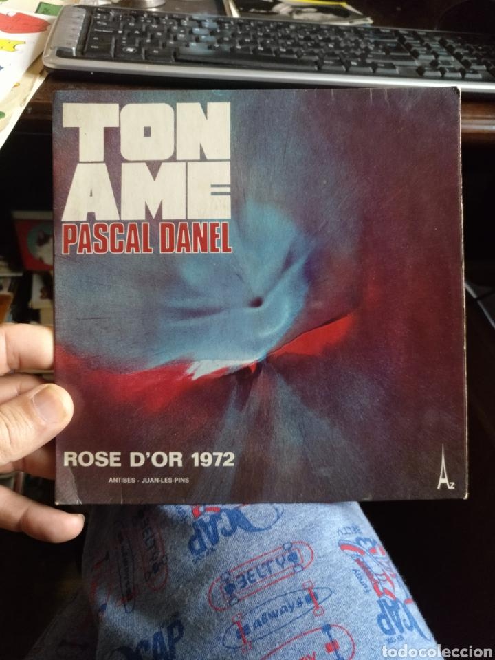 PASCAL DANIEL. TON AME. FIRMADO (Música - Discos - Singles Vinilo - Canción Francesa e Italiana)