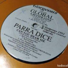 Discos de vinilo: MAXI - GLOBAL / PARRA DICE – A BETTER LOVE / CAN YOU HEAR ME - GORG 002 ( VG / GENERIC) UK 93. Lote 244196805
