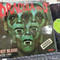 Discos de vinilo: HOT BLOOD LP DRÁCULA AND Cº ESPAÑA 1977 EN PERFECTO ESTADO. Lote 244196980