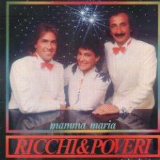 Discos de vinilo: RICCHI & POVERI / MAMMA MARIA ( CANTA EN ESPAÑOL) / LP BS DE 1983 / BUEN ESTADO RF-9233. Lote 244197835