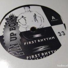 Discos de vinilo: MAXI - PIN UP BOYS – FIRST RHYTHM - PIN 001 ( VG+ / VG+) UK 1991. Lote 244200330